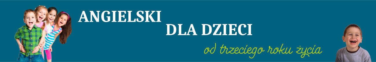 Angielski dla dzieci Ostrów Wielkopolski