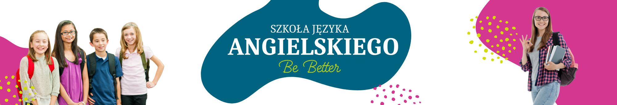 Szkoła Języka Angielskiego Be Better - slide 1