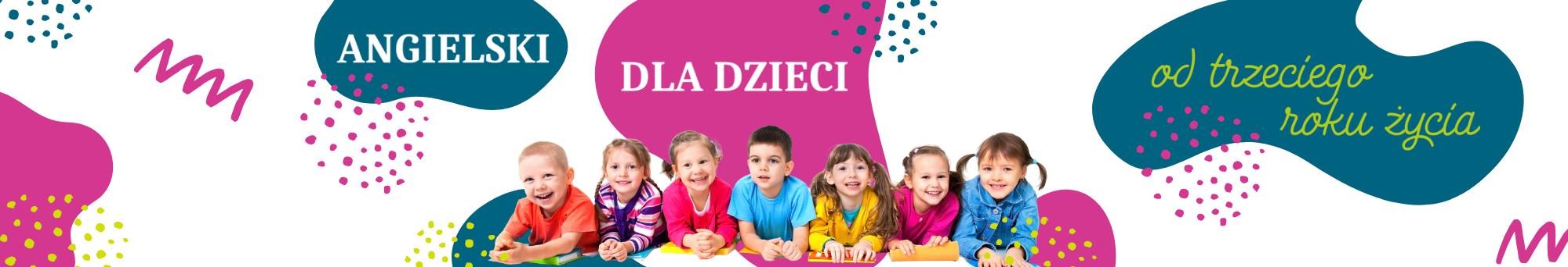 Angielskie dla dzieci od 3 roku życia - slide